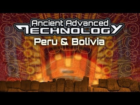 Ancient Aliens In Peru and Bolivia – Full Feature