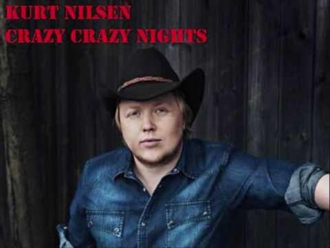 Tekst piosenki Kurt Nilsen - Crazy Crazy Nights po polsku