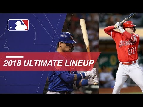 The 2018 MLB Ultimate Lineup