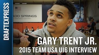 Gary Trent 2015 Team USA U16 Interview - DraftExpress