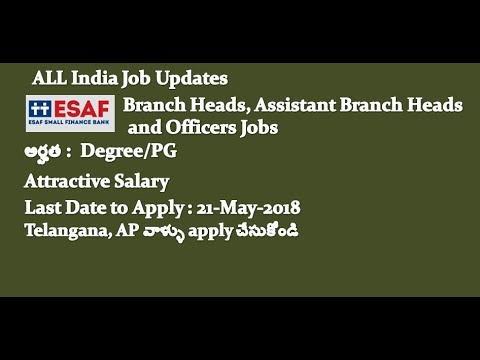 Degree/PG jobs | Branch Heads, Assistant Branch Heads and Officers job in ESAF| Job Search