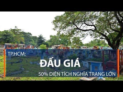 Tp.HCM: Đấu giá 50% diện tích nghĩa trang lớn | VTC1 - Thời lượng: 53 giây.