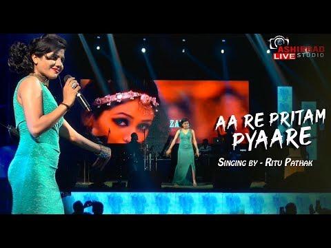 Aa Re Pritam Pyaare | Sajid Wajid;Mamta Sharma;Sarosh Sami | Live Singing Ritu Pathak