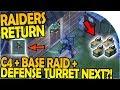 RAIDERS RETURN- C4 + BASE RAID - DEFENSE TURRET NEXT UPDATE?!- Last Day On Earth Survival 17 Update