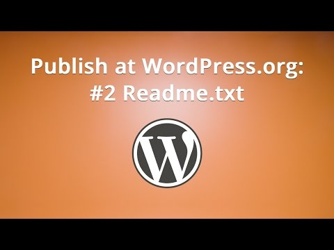 Publish at WordPress.org: #2 Readme.txt