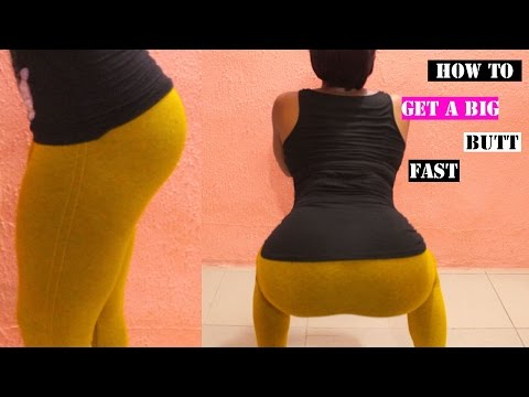 How to Get a Bigger Butt - Proven Workouts for a Bigger Butt/Wide Hips