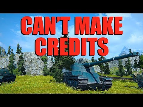 WOT - Can't Make Credits | World of Tanks