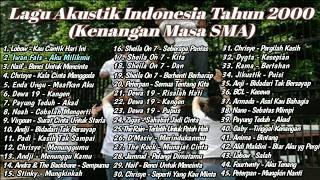 Video Kumpulan Lagu Pop Indonesia Terbaik Tahun 2000-an (Kenangan Masa SMA) || Full Akustik MP3, 3GP, MP4, WEBM, AVI, FLV September 2019