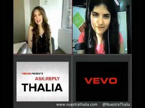 Hablando con Thalia en VEVO ask Reply