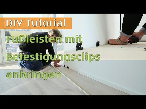 Fußleisten mit Befestigungsclips und Innen-/Aussen-/Endkappen anbringen
