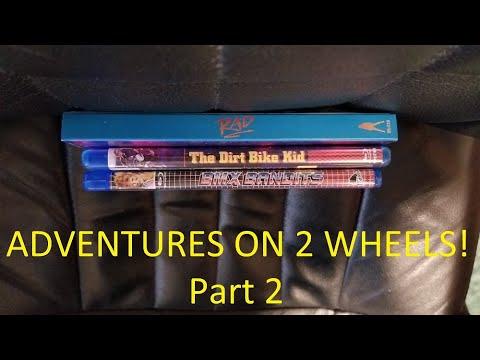 Adventures on 2 wheels! (Part 2: BMX Bandits, Dirt Bike Kid)