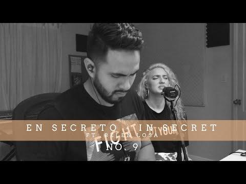 En Secreto / In Secret No. 9 (ft Belen Losa)