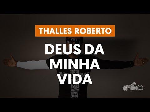 Deus da Minha Vida - Thalles Roberto (aula de viol�o)