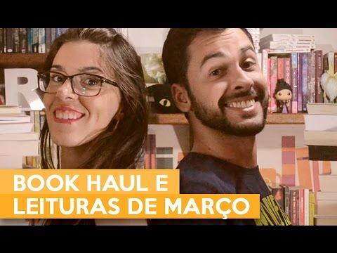 BOOK HAUL E LEITURAS DE MARÇO | Admirável Leitor