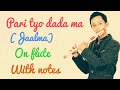 Pari tyo dada ma(Jaalma) flute cover with notes