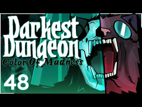 Baer Plays Darkest Dungeon: The Color Of Madness (Ep. 48)