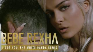 Bebe Rexha - I Got You (The White Panda Remix). Available now: https://BebeRexha.lnk.to/IGYRemixesConnect with Bebe:Facebook: http://smarturl.it/fb.BebeRexhaTwitter: http://smarturl.it/t.BebeRexhaInstagram: http://smarturl.it/ig.beberexhaWebsite: http://smarturl.it/w.BebeRexha