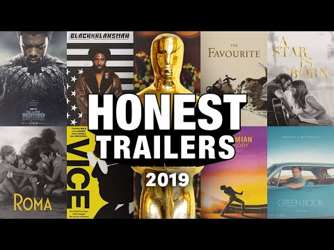 An Honest Trailer for the 2019 Oscar Best Picture