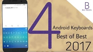 Hi there, In this video I had shown 4 Best Android Keyboards till Jan. 2017. Hope you'll like this video. Visit BigTricks From Here : http://www.bigtricks.in...