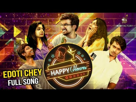 Edoti Chey Song|Happy Hours Web Series|Hemachandra,Sravana Bhargavi,Prudhvi Chandra,Roll Rida,Vidya