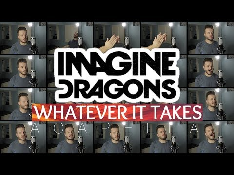 Video Imagine Dragons - Whatever It Takes (ACAPELLA) download in MP3, 3GP, MP4, WEBM, AVI, FLV January 2017