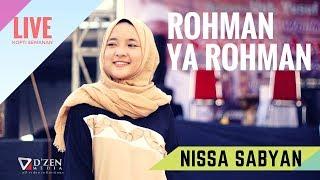 Video Rohman Ya Rohman - Nissa Sabyan Gambus Live Jakarta Barat MP3, 3GP, MP4, WEBM, AVI, FLV Juni 2018