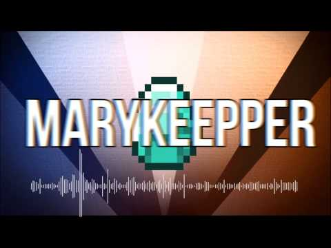Intro for  MaryKeeper - By Blade !