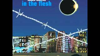 Pink Floyd Roger Waters 05 Perfect Sense Parts I And Ii In The Flesh (Live)(CD2)