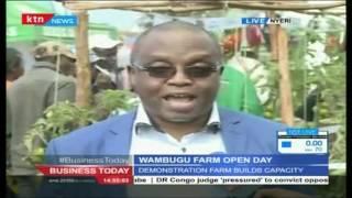 Business Today 29th July 2016 - Wambugu Farm Open Day