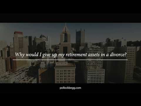 Why Would I Give Up My Retirement Assets in a Divorce? Video