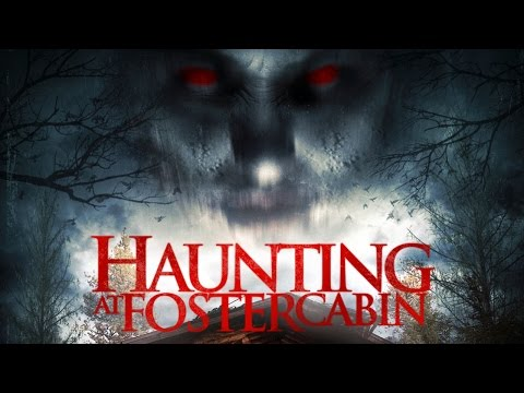Haunting At Foster Cabin  - Official Trailer