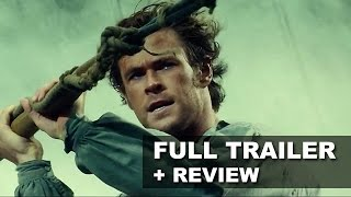In the Heart of the Sea 2015 Official Trailer + Trailer Review - Beyond The Trailer