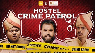 TVF'S HOSTEL CRIME PATROL (LINE PRODUCTION BY DEV TALKIES)