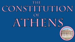 Video The Constitution of Athens MP3, 3GP, MP4, WEBM, AVI, FLV Maret 2018
