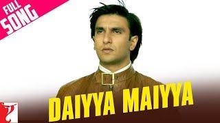 Nonton Daiyya Maiyya - Full Song | Kill Dil | Ranveer Singh | Ali Zafar Film Subtitle Indonesia Streaming Movie Download