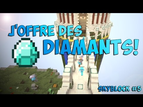 MINECRAFT SKYBLOCK #5: J'OFFRE DES DIAMANTS!