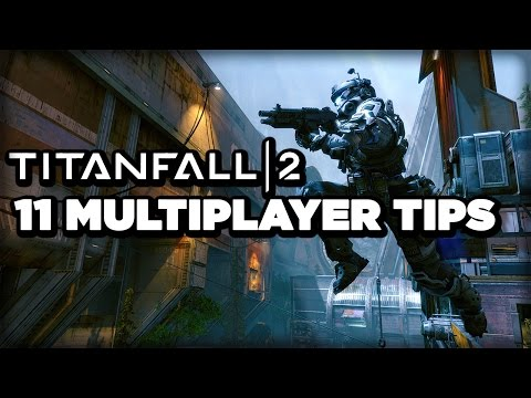 Titanfall 2 Multiplayer: 11 Tips for Beginner Pilots