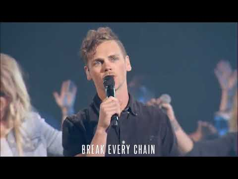Break Every Chain - Will Reagan (Elevation Worship)