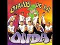 Los Chavos De La Onda - Menealo