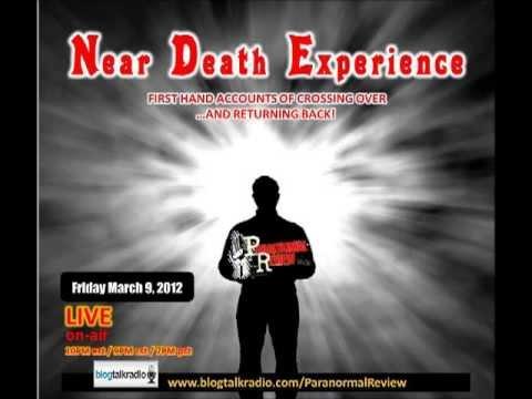 Paranormal Review Radio – NDE:The Near Death Experience Phenomenon