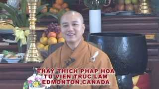 Hảy Cố Vươn Lên - Thầy. Thích Pháp Hòa tại Regina, SK (Nov. 20, 2011)