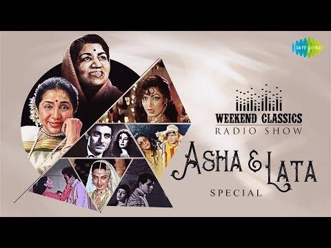Download Weekend Classic Radio Show | Lata & Asha Special | Ajib Dastan Hai Yeh | Dum Maro Dum | Tere Bina
