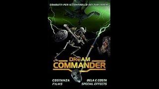 Dream Commander | Trailer | Costanza Films