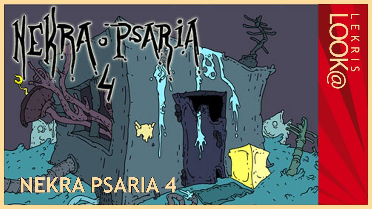 Have a lOOk @ Nekra Psaria - Part 4