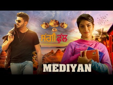 Jaspinder Narula - Meediyan ( Full Song ) | Saggi Phull Movie | Releasing On 19 January 2018 |