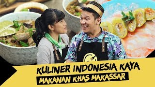 Video Kuliner Indonesia Kaya #10: Rahasia di Balik Lezatnya Masakan Khas Makassar! MP3, 3GP, MP4, WEBM, AVI, FLV Desember 2018