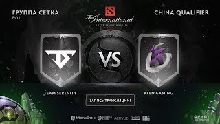 Team Serenity vs Keen Gaming, The International CN QL [Lum1Sit]