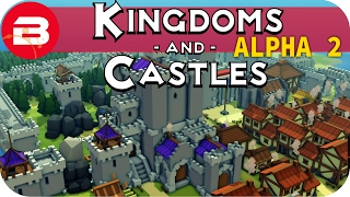 Kingdoms and Castles Gameplay: 200 POPULATION! #10 - Lets Play Kingdoms & Castle Alpha City Building