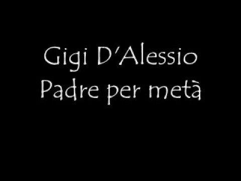 , title : 'Gigi D'Alessio Padre per metà'
