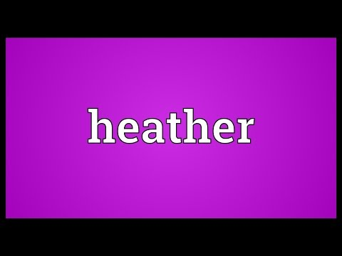 Heather Meaning